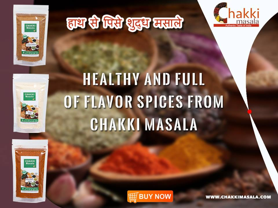 Buy Delicious Hand Ground Spices from Chakki Masala.